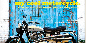 Read all about My Cool Motorcycle